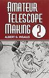 Amateur Telescope Making 2