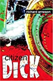 Citizen Dick
