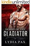 Desire of the Gladiator (Affairs of the Arena Book 3)