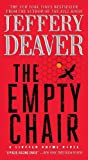 The Empty Chair: A Novel (Lincoln Rhyme Book 3)