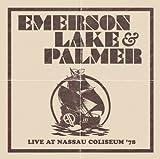 Live At Nassau Coliseum '78 [2 CD] by Emerson Lake & Palmer (2011-02-22)