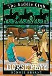 Horse Play (Saddle Club(R))