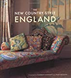 img - for The New Country Style England by Chloe Grimshaw (2006-03-23) book / textbook / text book