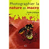 Photographier la nature en macropar G�rard Blondeau