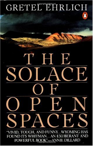 the solace of open spaces essay