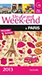 UN GRAND WEEK-END � PARIS 2013