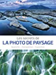 Les secrets de la photo de paysage :...