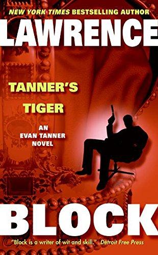 Tanner's Tiger (Evan Tanner Suspense Thrillers)