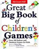 Great Big Book of Children's Games: Over 450 Indoor & Outdoor Games for Kids, Ages 3-14