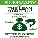 Summary of The Lean Startup from Eric Ries |  Better Business Summaries