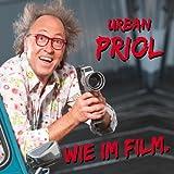 """Wie im Film (Doppel-CD): WortArtvon """"Urban Priol"""""""
