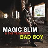 Bad boy | Magic Slim (1937-....)