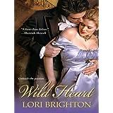 Wild Heart (Zebra Debut Book 1) ~ Lori Brighton