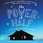 The Power of Half | Kevin Salwen,Hannah Salwen
