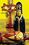 img - for Breaking the Rules by Allen Ashley (2014-04-02) book / textbook / text book