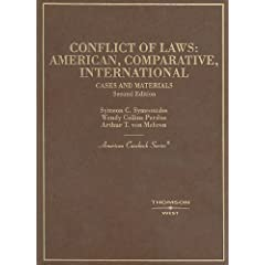 Cases and Materials on Conflict of Laws: American, Comparative and International (American Casebook Series)
