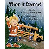Then it Rainedby Crystal J. Stranaghan