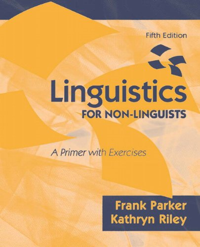 Linguistics for Non-Linguists: A Primer with Exercises...