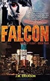 Falcon: Birds of Flight - Book Four