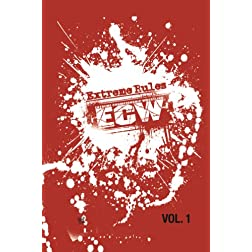 ECW Extreme Rules Vol. 1