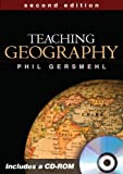 Teaching Geography, Second Edition (Teaching Geography (W/CD))