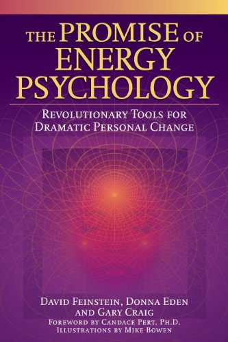the-promise-of-energy-psychology-revolutionary-tools-for-dramatic-personal-change