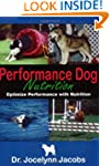 Performance Dog Nutrition - Optimize...