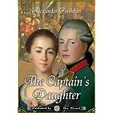 The Captain's Daughter (Illustrated) ~ Alexander Pushkin