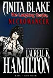 Laurell K. Hamilton Anita Blake, Vampire Hunter: The Laughing Corpse Book 2 - Necromancer Premiere HC