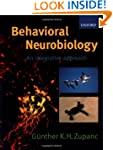 Behavioral Neurobiology: An integrati...