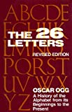 The Twenty-Six Letters (0442272529) by Oscar Ogg