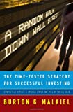 A Random Walk Down Wall Street: The Time-Tested Strategy for Successful Investing (Completely Revised & Updated)