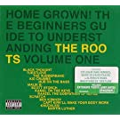 Home Grown! Beginner's Guide To Understanding The Roots Vol. 1