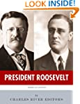 President Roosevelt: The Lives and Le...