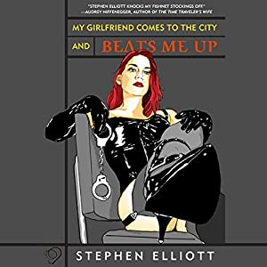 My Girlfriend Comes to the City and Beats Me Up Audiobook
