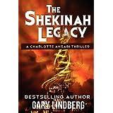 The Shekinah Legacy ~ Gary Lindberg