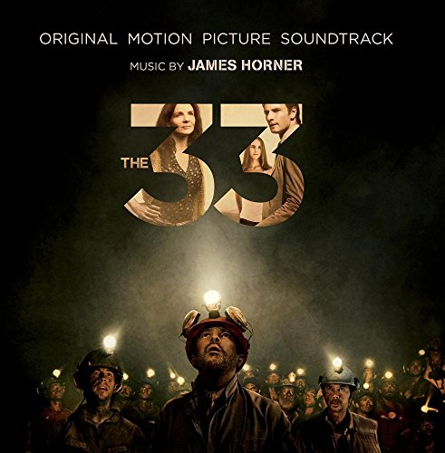 The 33: Original Motion Picture Soundtrack