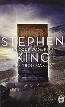La Tour Sombre, Tome 2 : Les trois Cartes par King