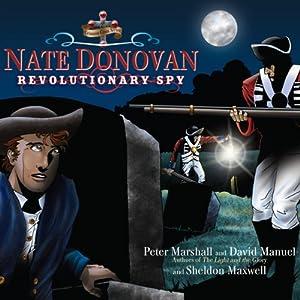 Nate Donovan: Revolutionary Spy   [Peter Marshall, David Manuel, Sheldon Maxwell]