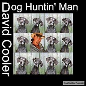 Dog Huntin Man