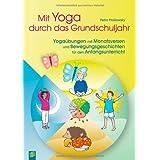 Mit Yoga durch das Grundschuljahr