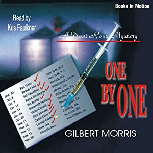 One by One: Dani Ross Mystery Series #1 | [Gilbert Morris]