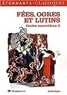 Contes merveilleux : Tome 2, Fées, ogres et lutins par Pieri
