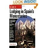 Lodging in Spain's Monasteries