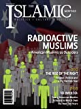 The Islamic Monthly: RadioActive Muslims (The Islamic Monthly, Issue 3: Winter/Spring 2012)