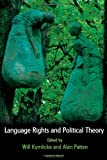 img - for Language Rights and Political Theory book / textbook / text book