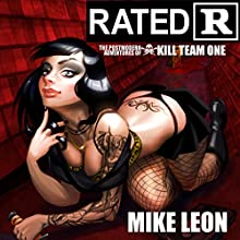 Rated R   Livre audio Auteur(s) : Mike Leon Narrateur(s) : Buzz Blackburn