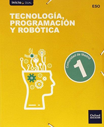 Tecnología Programación Y Robótica I. Libro Del Alumno. Madrid (Inicia)