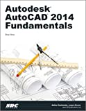 Elise Moss Autodesk AutoCAD 2014 Fundamentals