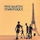Pink Martini Sympathique [VINYL]